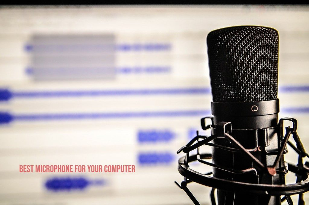 Best microphone for your computer